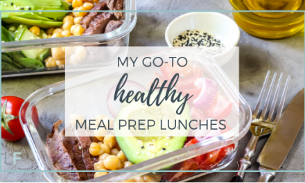 My go-to healthy meal prep lunches