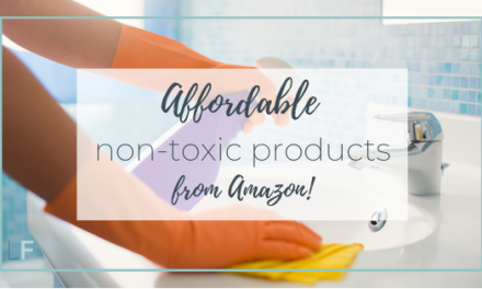 Affordable non-toxic products from Amazon